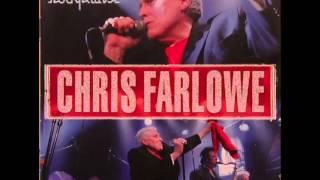 Chris Farlowe......   Open the door to your heart.