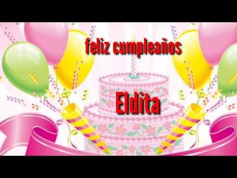 Feliz Cumpleanos Eldita Youtube