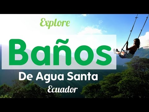 BAÑOS TRAVEL GUIDE - SWING AT THE END OF THE WORLD -JUNGLE TOUR ,✩ ECUADOR