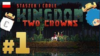 Kingdom: Two Crowns PL z Corle #1 | Co dwie korony to nie jedna!