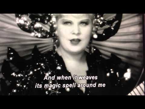 Mae West - I'm an occidental woman (in an oriental mood for love)
