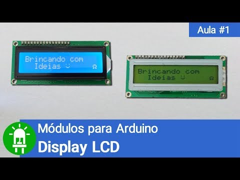 Módulos para Arduino - Vídeo 01 - Display LCD