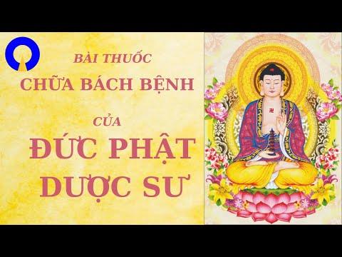 Bài thuốc của Phật Dược Sư chữa bách bệnh