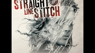 "Straight Line Stitch - ""Transparency"" (Full_EP_Album 2015)"