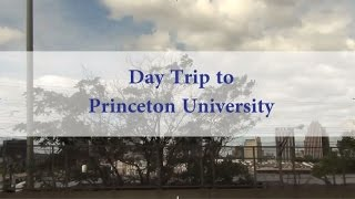 Day Trip to Princeton University (DITL)