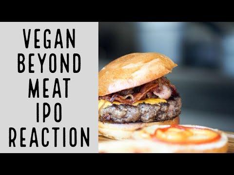 Vegan Company Beyond Meat IPO REACTION!