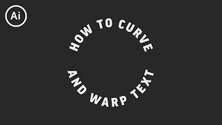 How to Curve & Wąrp Text   Illustrator Tutorial