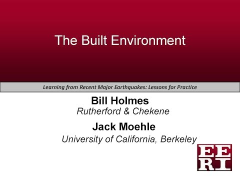 Learning from Recent Major Earthquakes: Lessons for Practice – The Built Environment