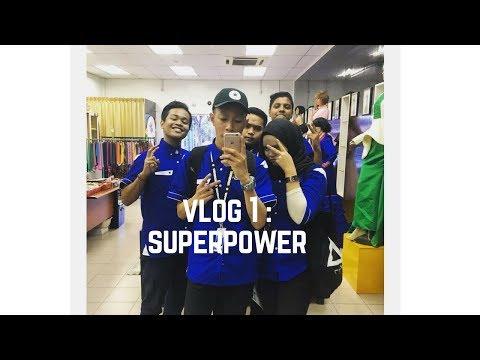 """NURHUDA HASHIM  #Vlog 1 - """"SUPER POWER"""""""