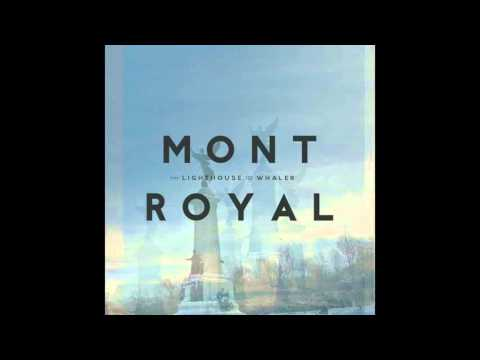 The Lighthouse and the Whaler - Mont Royal // FULL ALBUM