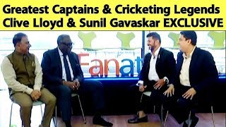 Greatest of all time Sunil Gavaskar & Clive Lloyd EXCLUSIVE INTERVIEW