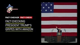 Fact-checking President Trump's gripes with Amazon