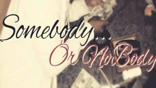 414BankRoll Gang (KC) - SomeBody Or NoBody (Prod. By Reg)