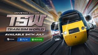 Train Sim World - Coming Soon to Consoles and PC!