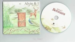 Gambar cover Alvin & I - Bersuara ( full album )