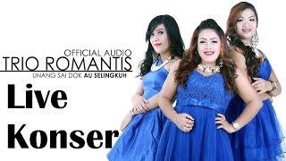 Unang Sai Dok Au Selingkuh - Romantis Trio
