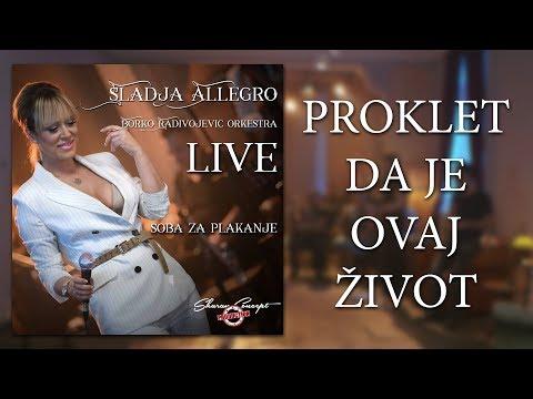 Sladja Allegro - Proklet da je ovaj zivot - (Official Live Video 2017)
