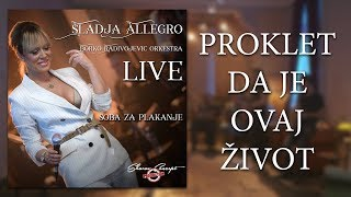 Sladja Allegro - Proklet da je ovaj zivot - (Official Live Video 2017) thumbnail