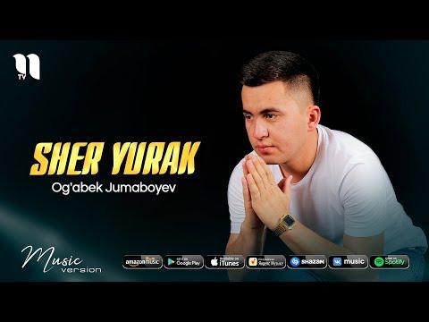 Og'abek Jumaboyev - Sher Yurak