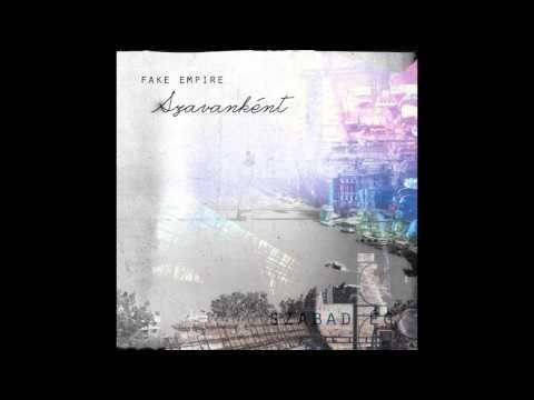 Fake Empire - Szavanként (full album)