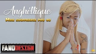 Mon souffrance po ou - Anghéllique du groupe LUMIERE [CLIP OFFICIEL] By FanoDesign #4K