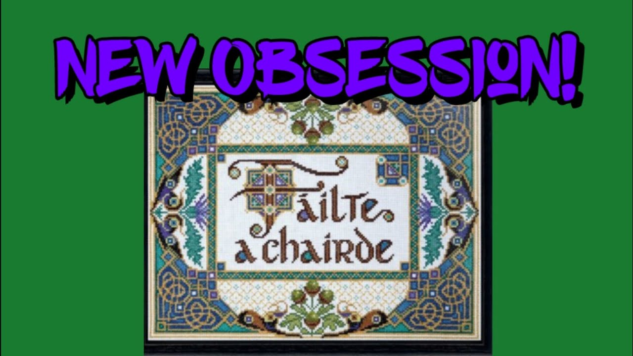 A Chairde Office Chair Covers Bed Bath And Beyond I M Obsessed Cross Stitching Failte Welcome Friends Unboxing 123stitch