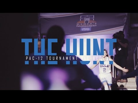 The Hunt: WBB Pac-12 Tournament All-Access Part 2