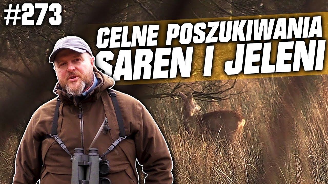 Darz Bór odc 273 – Celne poszukiwania saren i jeleni.