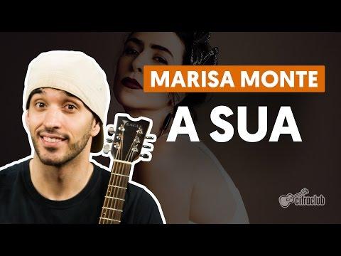 A Sua - Marisa Monte (aula de violão simplificada)