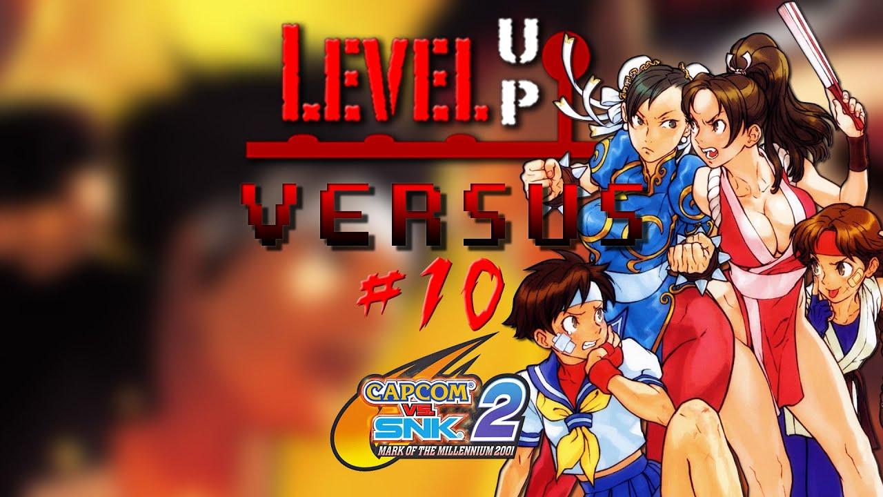 Level Up Versus 10 Capcom Vs Snk 2 Youtube