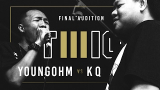 TWIO3 : #14 YOUNGOHM vs KQ (FINAL AUDITION) | RAP IS NOW