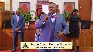 July 12, 2020 Martin Street Baptist Church 151st Anniversary Morning Worship