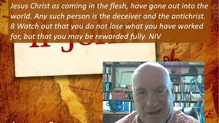 Lesson 6 2 John 7-8 June 1, 2020