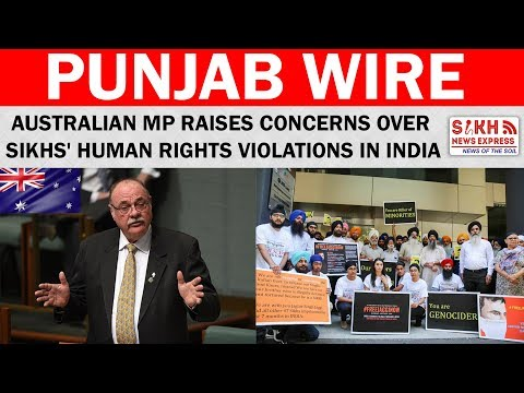 Australian MP raises concerns over Sikhs' human rights violations in India | SNE