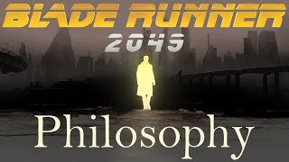 The Philosophy of Blade Runner 2049: What is the Soul?