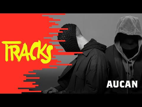 Aucan - Track ARTE
