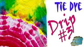Tie Dye: Drip Dye Experiment #3