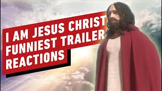 I Am Jesus Christ Trailer: The Funniest Reactions