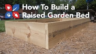 Do My Own Gardening - Building a Raised Garden Bed