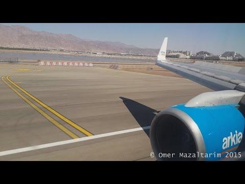 Arkia Boeing 757 Breathtaking Landing Into Eilat