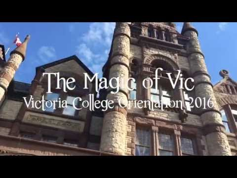 Victoria College Orientation 2016: The Magic of Vic
