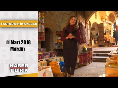 Tadında Hikayeler - 11 Mart 2018 (Mardin)