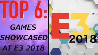 AP's Top 6: Games Showcased At E3 2018