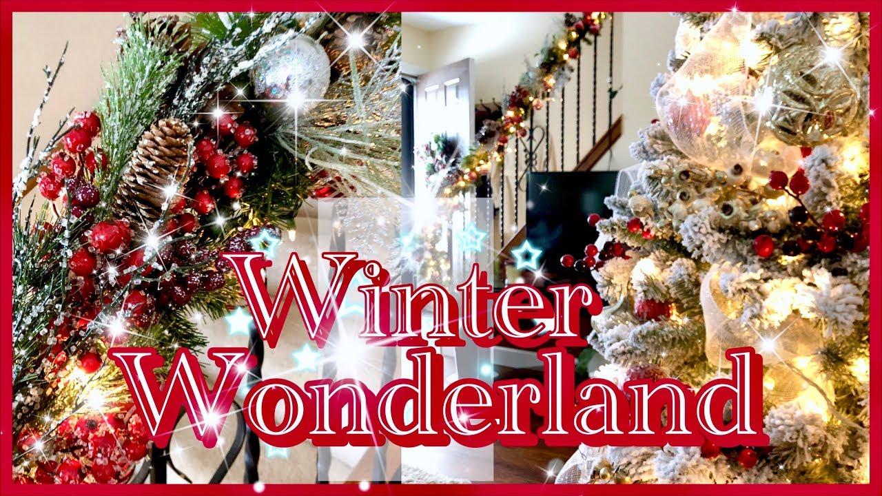 Christmas Winter Wonderland Decor Christmas Decorating With My Sister Mychristmasmystyle2018