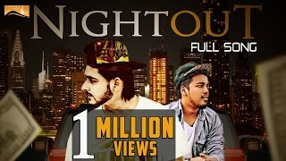 Night Out (Full Song) Cherry Billa Ft. Brown Hits | Punjabi Romantic Songs 2017 | White Hill Music