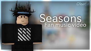 Seasons by Rival (ROBLOX FAN MUSIC VIDEO)
