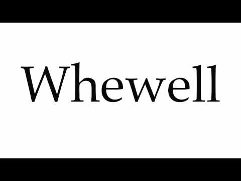 How to Pronounce Whewell