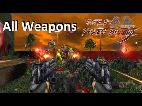 Project Brutality 3.0 All Weapons