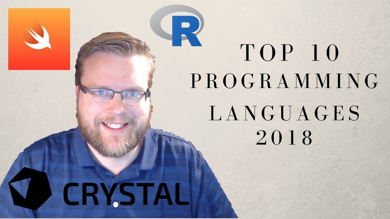 THE BEST PROGRAMMING LANGUAGES TO LEARN IN 2018 (JavaScript?)