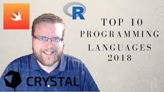 TOP 10 PROGRAMMING LANGUAGES TO LEARN IN 2018 (KOTLIN, SWIFT and more!)